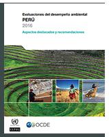 Evaluación del Desempeño Ambiental Perú 2016