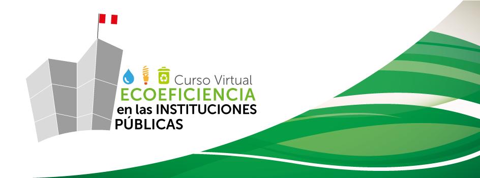 ¡Atención funcionarios públicos! Este viernes se abre inscripción para Curso Virtual de Ecoeficiencia en Instituciones Públicas