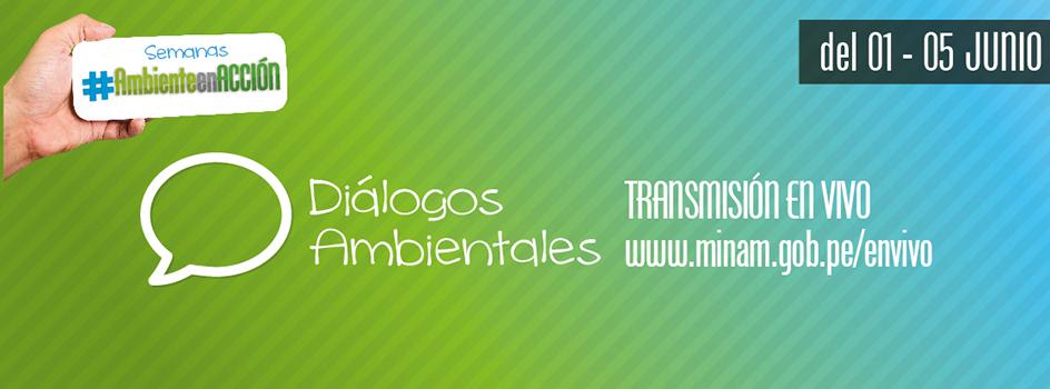 Desde hoy hasta el viernes podrás disfrutar de un nuevo ciclo de Diálogos Ambientales ¡Participa vía online!