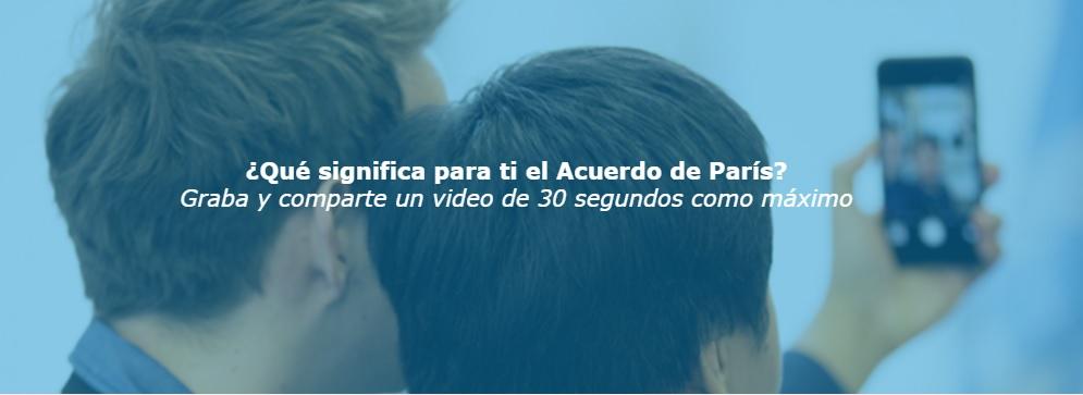 Únete a la Campaña Global: el #AcuerdoDeParís #SignificaParaMí