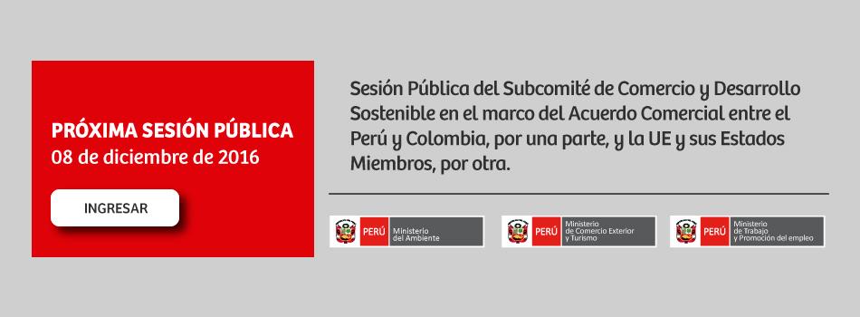 Sesión pública del Acuerdo Comercial entre Perú y Colombia con la Unión Europea