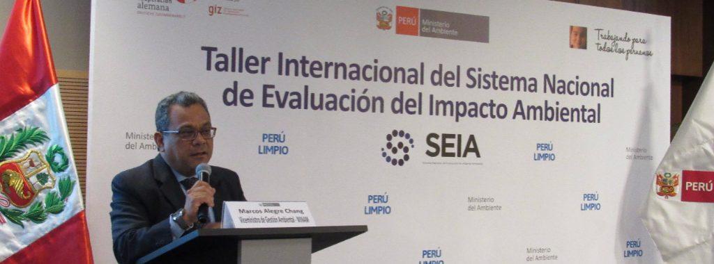 MINAM congrega expertos nacionales e internacionales para fortalecer el Sistema de Evaluación del Impacto Ambiental – SEIA
